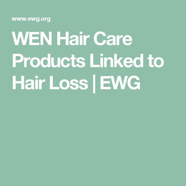 WEN Hair Care Products Linked to Hair Loss | EWG