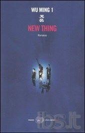 """New thing"" di Wu Ming 1"