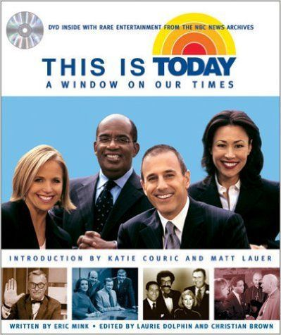 This Is Today  A Window on Our Times  Eric Mink, Laurie Dolphin (Editor), Christian Brown (Editor)  9780740738531