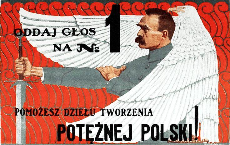 Wybory, wybory do Sejmu, Lista nr 1, patriotyzm, Piłsudski, wybory 1919, Orzeł Biały, Jaki Znak Twój?, głosuj na Polskę, wybierz właściwych kandydatów