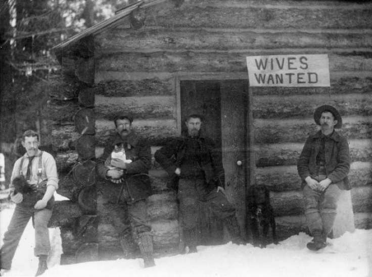 """""""Wives Wanted""""  dogs and dudes won't get you through the winter.   Via http://24.media.tumblr.com/tumblr_lzz4rr7ZSi1qhfb7ho1_1280.jpg"""