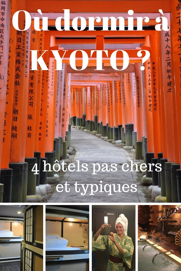 Une sélection de 4 hôtels pas chers et typiques à Kyoto