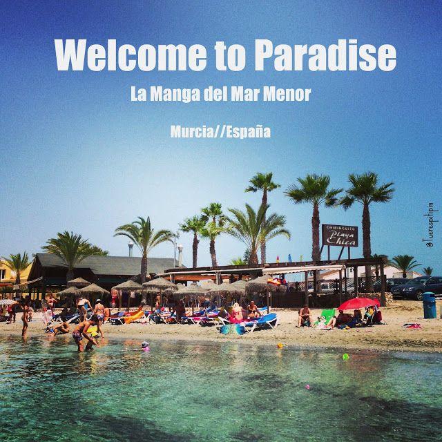 La Manga del Mar Menor: Welcome to Paradise