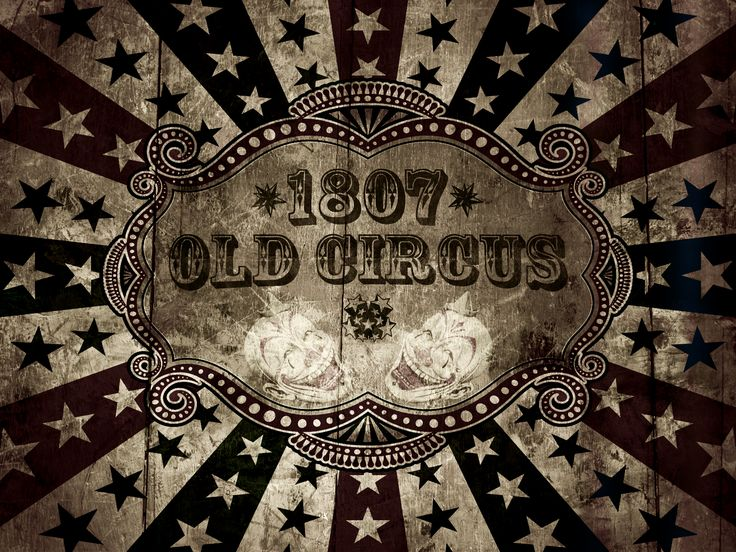 1807 Circus . . . can you imagine . . .