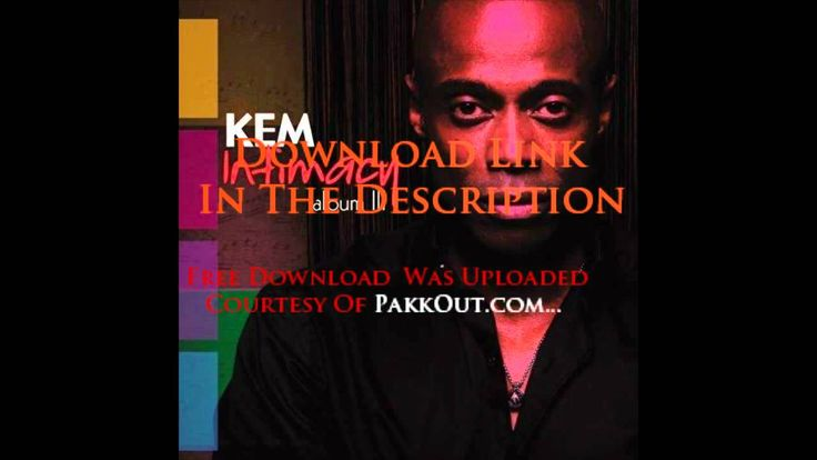 Kem - Share My Life (Free Album Download Link) Intimacy