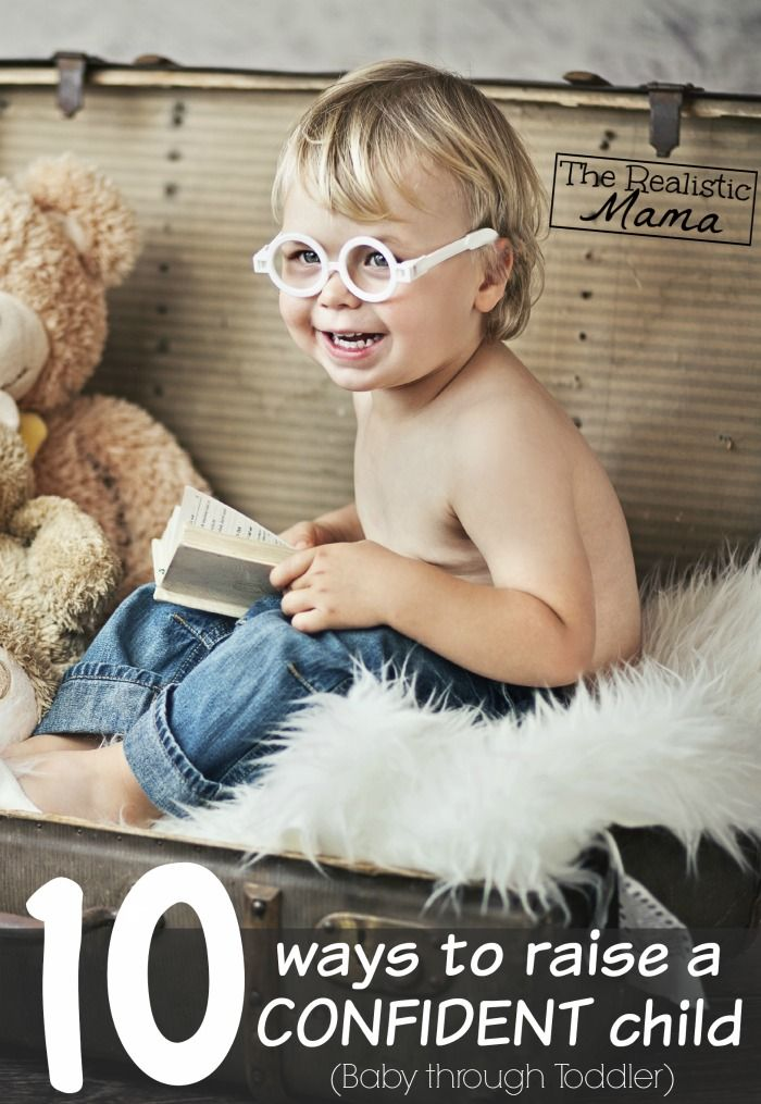 10 Ways to Raise a Confident Child - start these parenting tips when they are little to instill confidence. Love #3.