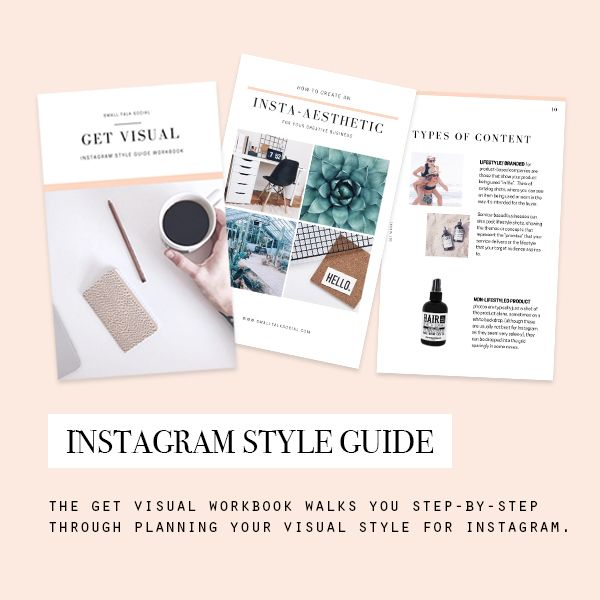 The Get Visual Instagram Style Guide Workbook walks you step-by-step through discovering your own unique visual voice + helps you to establish a framework for your content creation.