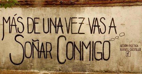 Más de una vez vas a soñar conmigo #Acción Poética Rafael Castillo #calle