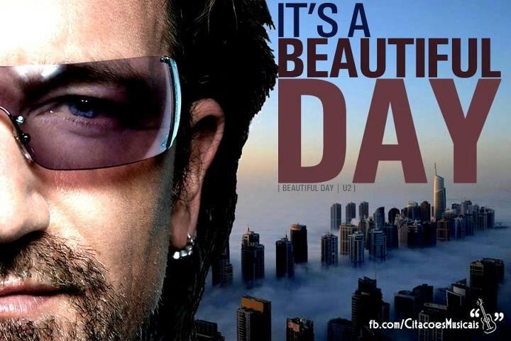 U2 Bono its a beautiful day