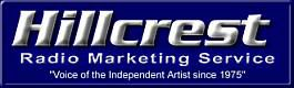 Hillcrest CD 67  - Hillcrest - the voice of the independent artist since 1975. For promotional use only. Not for sale or resale. All Rights Reserved. Radio Marketing Services Country Music Canada