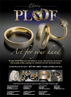 "This full-color, full-page advertisement for jeweler Chris Ploof incorporates the new logo I created for his website with the double ""O""s in his name replaced with two of his signature wedding bands. The ad ran in ""Wedding Magazine"" in summer 2008."