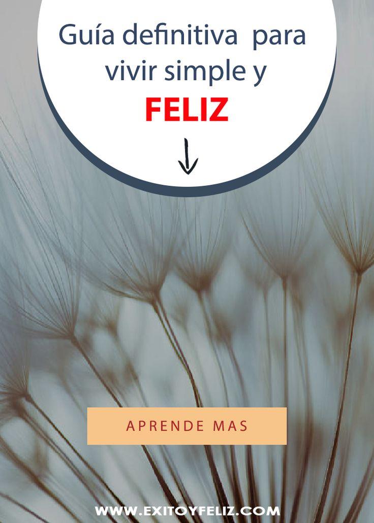 Guía Definitiva: 10 Pasos Para Vivir Simple y Feliz #feliz #love #salud #yo #amigas #moda #mama #viernes #teamo #hooponopono #fitness #amigos #fashion #viajar #mexico #instagram #picoftheday #deporte #bonita #free #tbt #dia #thisworldexists #vive_mexico