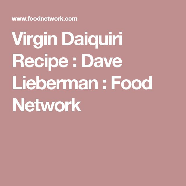 Virgin Daiquiri Recipe : Dave Lieberman : Food Network