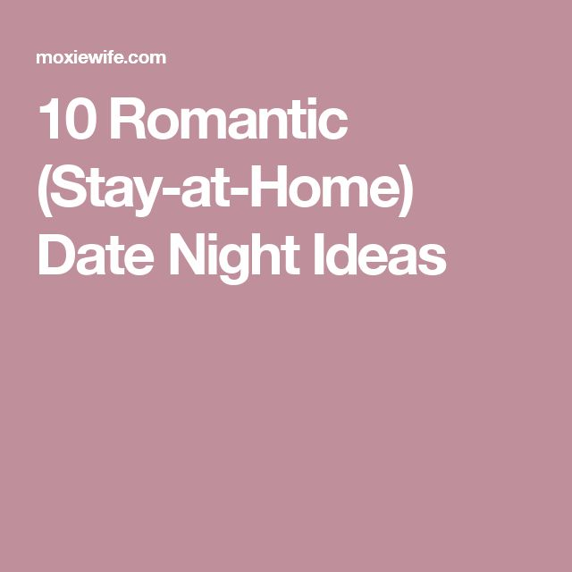 romantic stay at home date night ideas 40 fun things for couples to