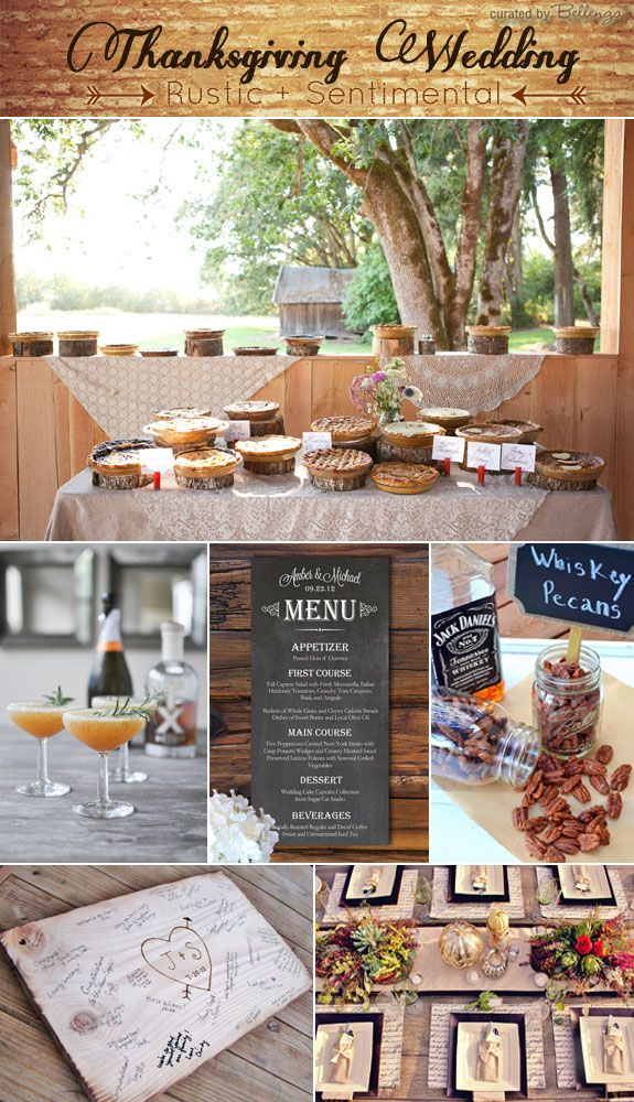 A sentimental Thanksgiving wedding with a rustic charm that includes a pie table, pumpkin prosecco, chalkboard menu, pecan favors, and wooden guest book!