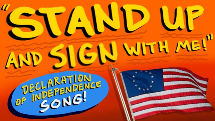"""Declaration of Independence Song - """"Stand Up And Sign With Me"""" (""""Shut Up..."""