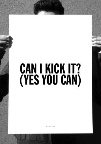 Can I kick it? A tribe Called Quest. Love Movement.