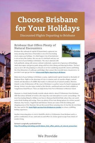 Choose Brisbane for Your Holidays