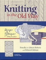 Ravelry: Knitting in the Old Way, Expanded edition