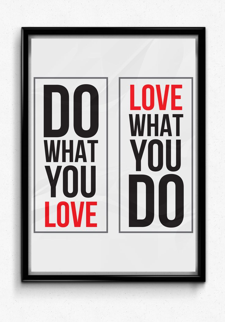 Do What You Love, Love What You Do Poster Wall - https://www.sunfrog.com/118295039-537703370.html?68704