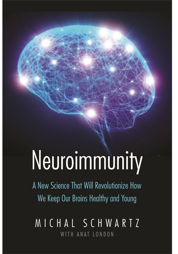 Michal Schwartz, PhD, and the author of the book Neuroimmunity: A New Science That Will Revolutionize How We Keep Our Brains Healthy and Young, says yes. We ask her to explain.