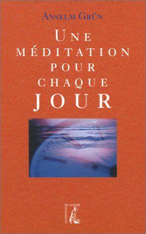 #spiritualité : Une méditation pour chaque jour de Anselm Grün. Auteur d'ouvrages spirituels qui connaissent un succès croissant en Europe, Anselm Grün, nous offre un livre destiné à devenir le compagnon d'une méditation quotidienne tout au long de l'année. Chaque jour est ponctué par une invitation à la prière et à l'intériorité. Ce livre, à la typographie et à la couverture soignée, est une excellente occasion de cadeau à l'approche des fêtes de fin d'année.