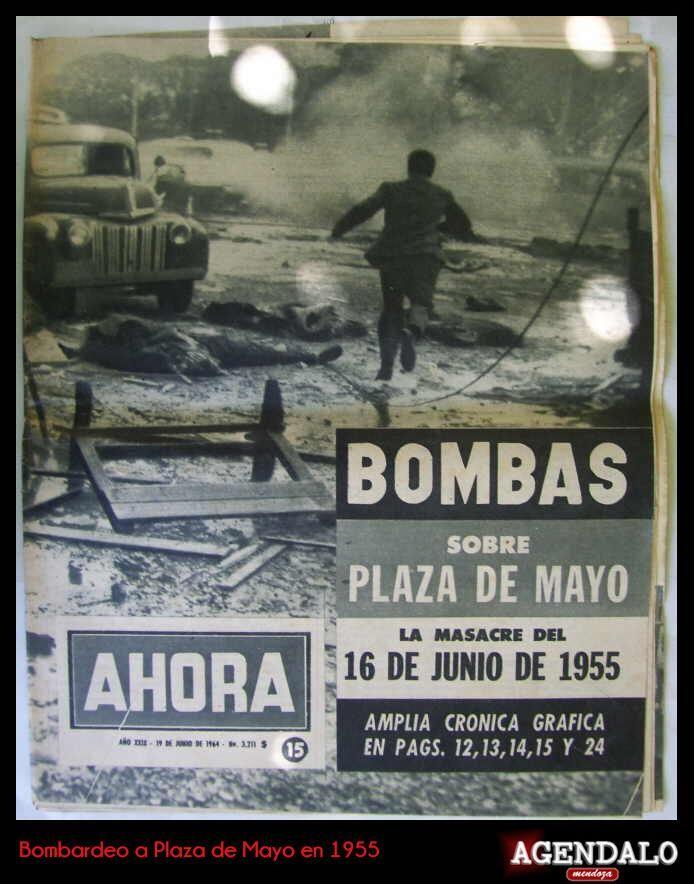 BOMBARDEO A PLAZA DE MAYO EL 16 DE JUNIO DE 1955.