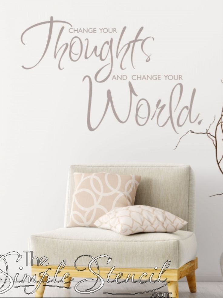 Change Your Thoughts Change Your World Inspirational Wall Decals Custom Vinyl Wall Decals Family Room Walls