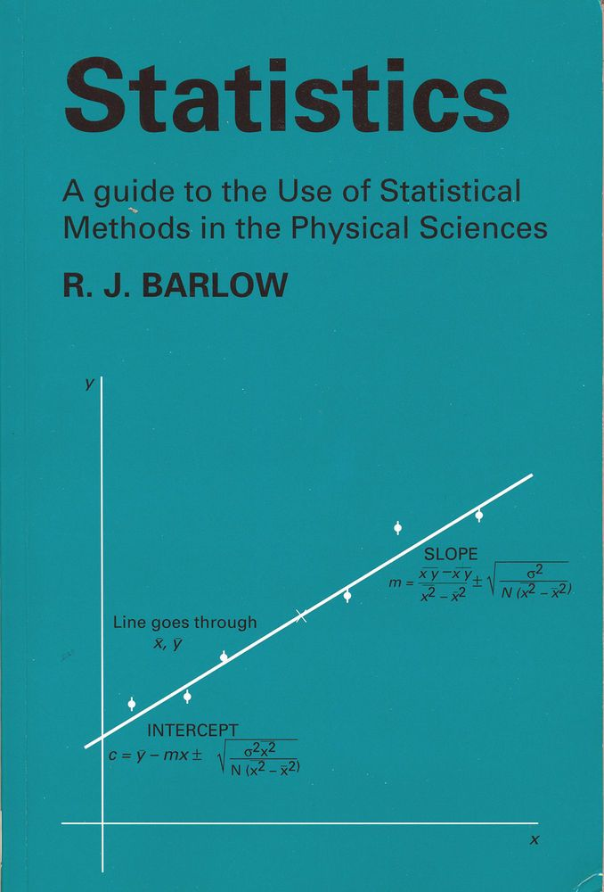 Statistics - Statistical Methods in Physical Sciences by R.J. Barlow