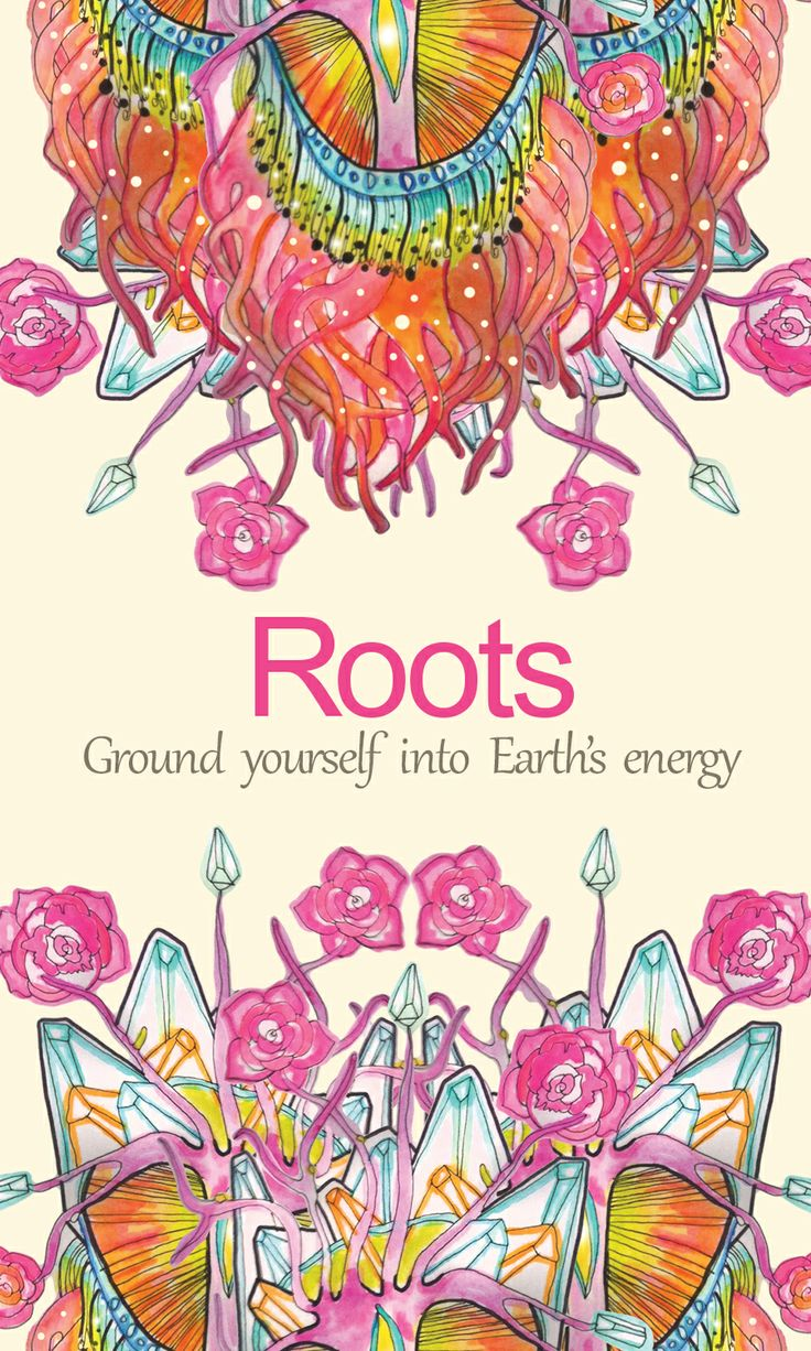 Root yourself into Mother Earth