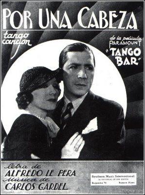 Resultado de imágenes de Google para http://www.zorzalcriollo.com/img/carlos-gardel-y-el-tango-por-una-cabeza1.jpg