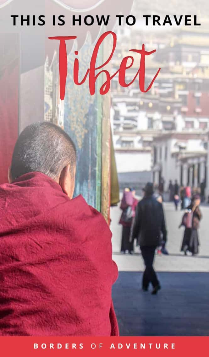This is How to Travel Tibet [2019] – The Reality of the Roof of the World
