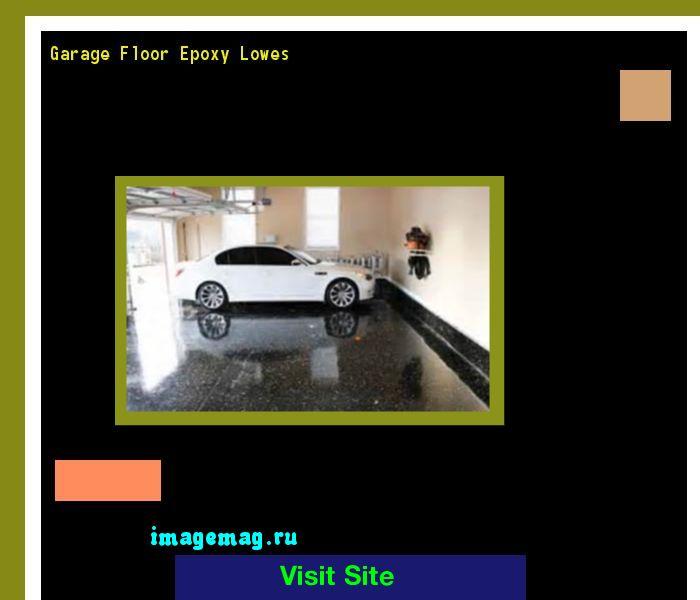 17 Best Ideas About Garage Floor Epoxy On Pinterest Garage Flooring Epoxy Garage Floor Paint