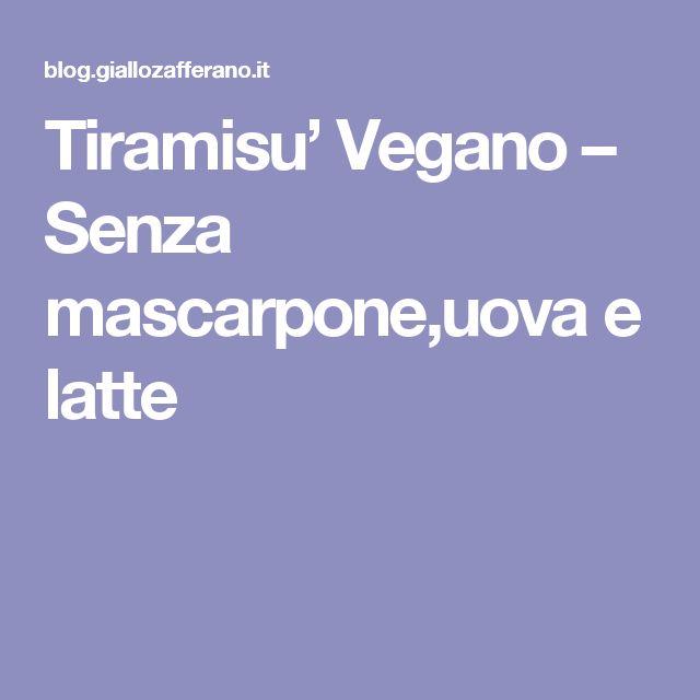 Tiramisu' Vegano – Senza mascarpone,uova e latte