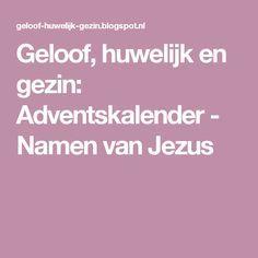 Geloof, huwelijk en gezin: Adventskalender - Namen van Jezus