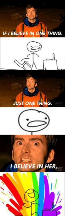 I'm not far into Doctor Who, but I just saw this episode... and yeah, this line pretty much made me gush with happy.