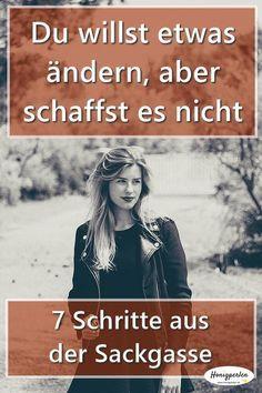 Sackgasse! Du willst etwas verändern, aber schaffst es nicht – Annette Schröder