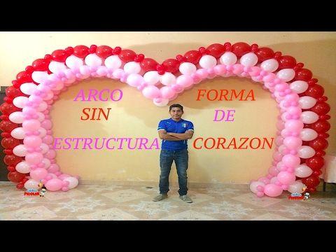 ARCO SIN ESTRUCTURA CON GLOBOS EN FORMA DE CORAZÓN!! #102 - YouTube