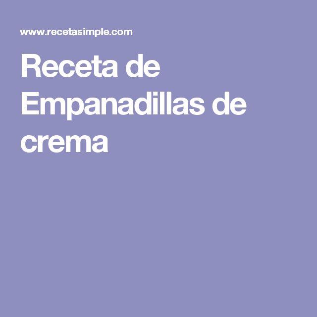 Receta de Empanadillas de crema