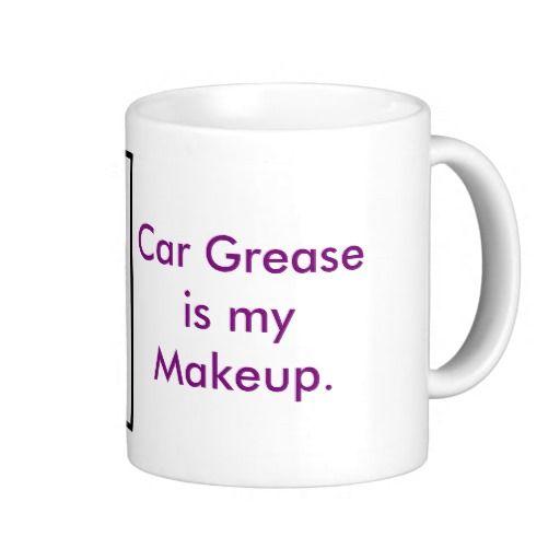 Vehicle Repair Car Grease Mug available here: http://www.zazzle.ca/vehicle_repair_car_grease_mug-168864591915103357?CMPN=addthis&lang=en&rf=238080002099367221 $17.95 #women #mechanic