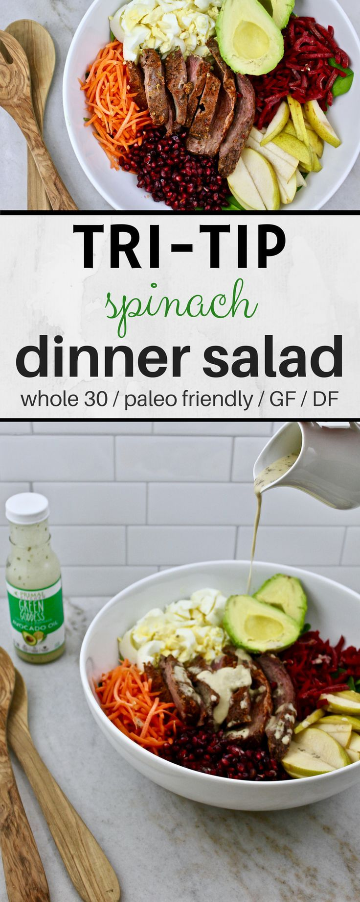 Tri-tip Spinach Salad with Primal Kitchen Green Goddess Dressing – whole 30, paleo, dairy and gluten free – the perfect dinner salad!