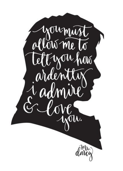 Mr. Darcy silhouette quote Pride and Prejudice Happy valentine's Day blog