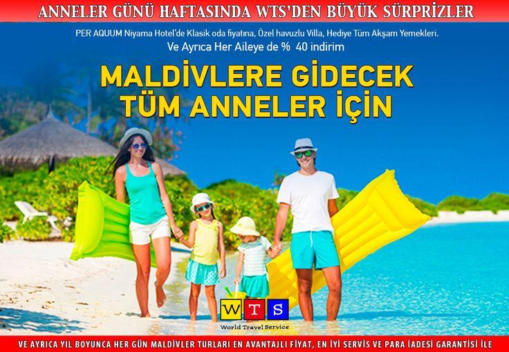 WTS'den #AnnelerGünü 'ne ve tüm ailelere özel #Maldivler 'de %40 indirim ve sürpriz hediyeler...