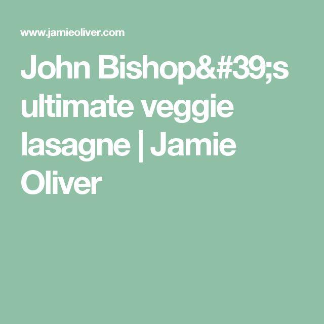 John Bishop's ultimate veggie lasagne | Jamie Oliver