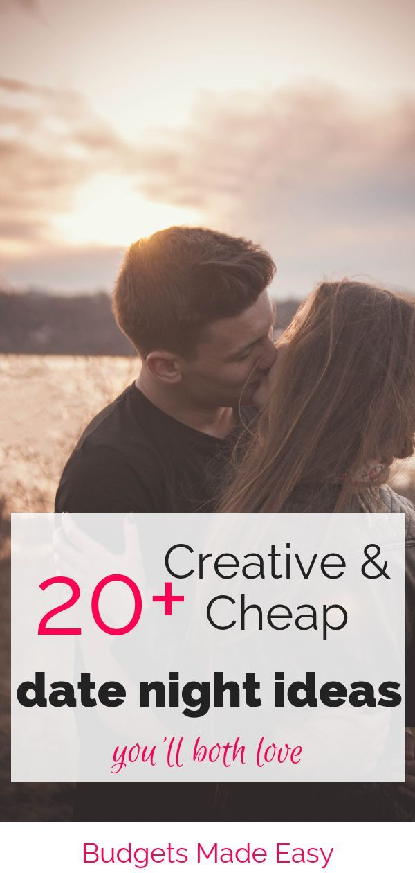 20 Creative and Cheap Date Night Ideas You'll Both Love