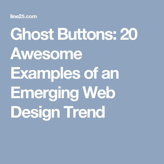 Ghost Buttons: 20 Awesome Examples of an Emerging Web Design Trend