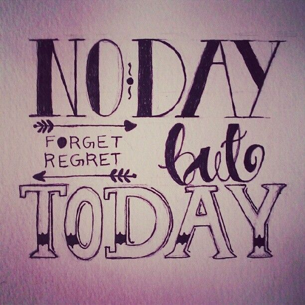 No Day but Today...