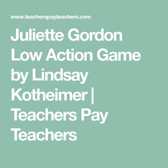 Juliette Gordon Low Action Game by Lindsay Kotheimer | Teachers Pay Teachers