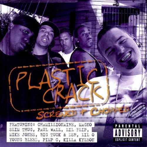 Plastic Crack: Chopped and Screwed [CD] [PA]