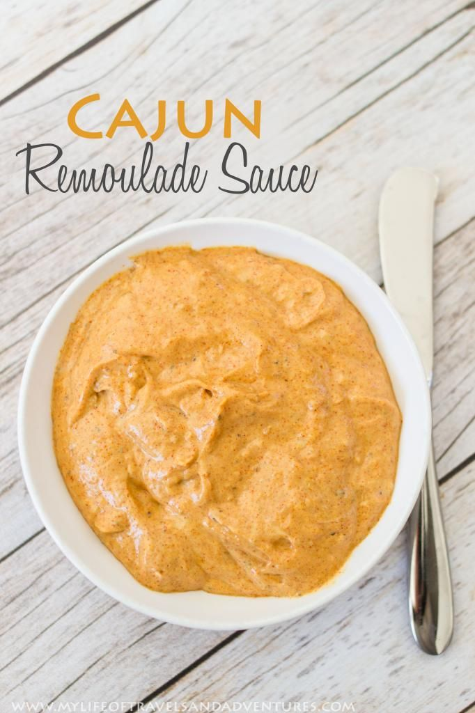 Cajun Remoulade Sauce | www.mylifeoftravelsandadventures.com